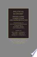 Political Economy Institutions Competition And Representation
