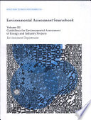 Environmental Assessment Sourcebook: Guidelines for environmental assessment of energy and industry projects