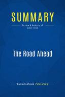 Summary  The Road Ahead