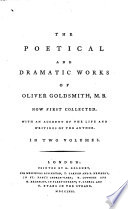 The Poetical and Dramatic Works of Oliver Goldsmith, M.B.