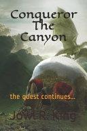 Conqueror The Canyon