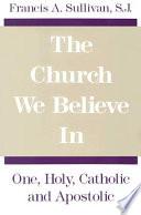 The Church We Believe in