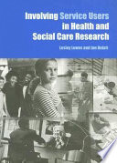 Involving Service Users In Health And Social Care Research
