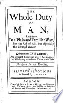 The Whole Duty Of Man Laid Down In A Plain And Familiar Way With Private Devotions For Several Occasions With A Prefatory Letter By Henry Hammond