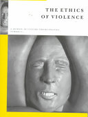 The Ethics of Violence