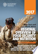 2017 Near East and North Africa Regional Overview of Food Security and Nutrition Book