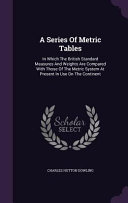 A Series Of Metric Tables