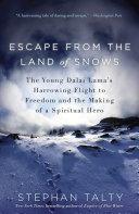 Escape from the Land of Snows [Pdf/ePub] eBook