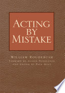 Acting by Mistake Book