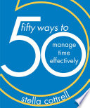 50 Ways To Manage Time Effectively Book