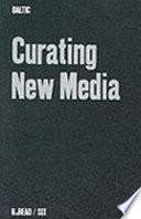 Curating new media