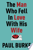 Read Online The Man Who Fell In Love With His Wife Epub