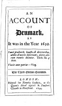 An account of Denmark as It was in the Year 1692
