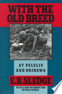 With The Old Breed At Peleliu And Okinawa Book