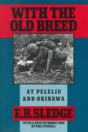 With the old breed, at Peleliu and Okinawa
