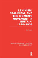 Leninism, Stalinism, and the Women's Movement in Britain, 1920-1939 ebook