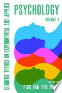 Current trends in Experimental and Applied Psychology Vol 1