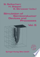 Simulation of Semiconductor Devices and Processes Book
