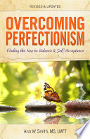 Overcoming Perfectionism