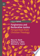 Forgiveness and Restorative Justice