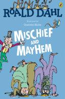 Pdf Roald Dahl's Mischief and Mayhem Telecharger