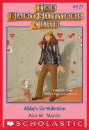 Abby's Un-Valentine (The Baby-Sitters Club #127) Pdf/ePub eBook