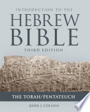 Introduction to the Hebrew Bible  Third Edition   The Torah Pentateuch