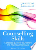 Counselling Skills  A Practical Guide For Counsellors And Helping Professionals Book