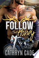 Follow the Honey