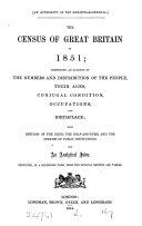 The census of Great Britain in 1851. Repr., in a condensed form, from the official reports and tables