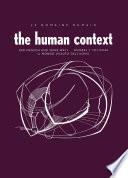 Le Domaine Humain The Human Context