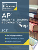 Princeton Review AP English Literature & Composition Prep 2021