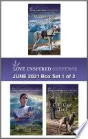 Love Inspired Suspense June 2021   Box Set 1 of 2