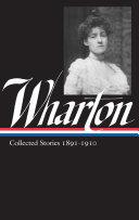 Edith Wharton  Collected Stories Vol  1 1891 1910