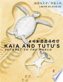 Kaia and Tutu's Journey to the World