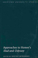 Approaches to Homer's Iliad and Odyssey