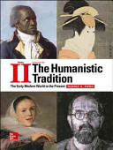 The Humanistic Tradition Volume 2  The Early Modern World to the Present