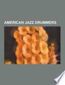 American Jazz Drummers