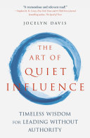 The Art of Quiet Influence Book