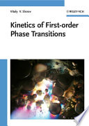 Kinetics Of First Order Phase Transitions Book PDF