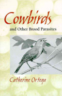 Cowbirds and Other Brood Parasites
