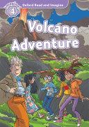 Volcano Adventure (Oxford Read and Imagine Level 4)