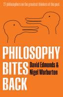 Philosophy Bites Back
