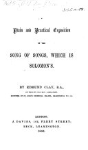 A plain and practical exposition of the Song of songs