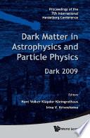 Dark Matter in Astrophysics and Particle Physics Book