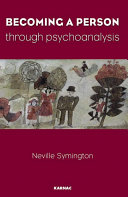 Becoming a Person Through Psychoanalysis