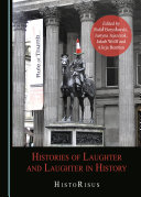 Histories of Laughter and Laughter in History