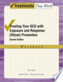 Treating Your OCD with Exposure and Response (Ritual) Prevention Therapy