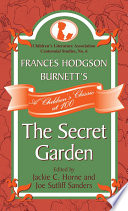 Frances Hodgson Burnett's The Secret Garden  : A Children's Classic at 100