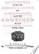 Huys Bybel Over De Handelingen Der Apostelen En De Brief Van Paulus Aan De Romeinen